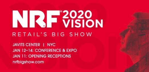 NRF 2020 Vision – Retail's Big Show