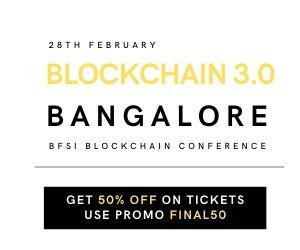 Blockchain 3.0 Banglore