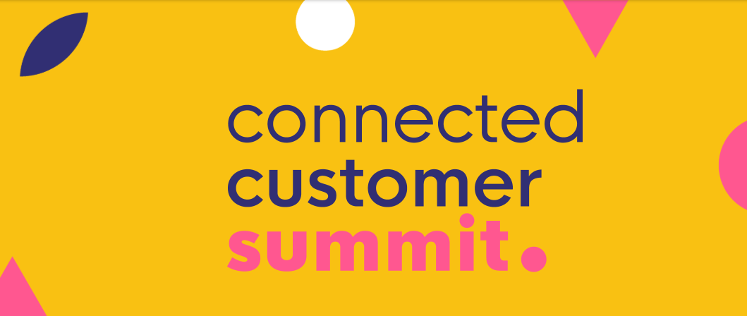 Connected Customer Summit encompassing 3 stages – Experience, Voice, and Contact
